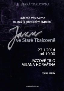 Plagátek Jazz ve Staré Tkalcovně 23.1.2014