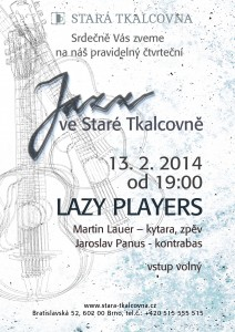 jazz ve stare tkalcovne: lazy players